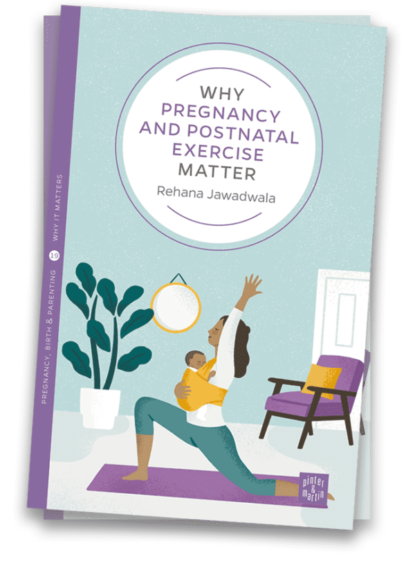 Book cover, Why Pregnancy & Postnatal Exercise Matter